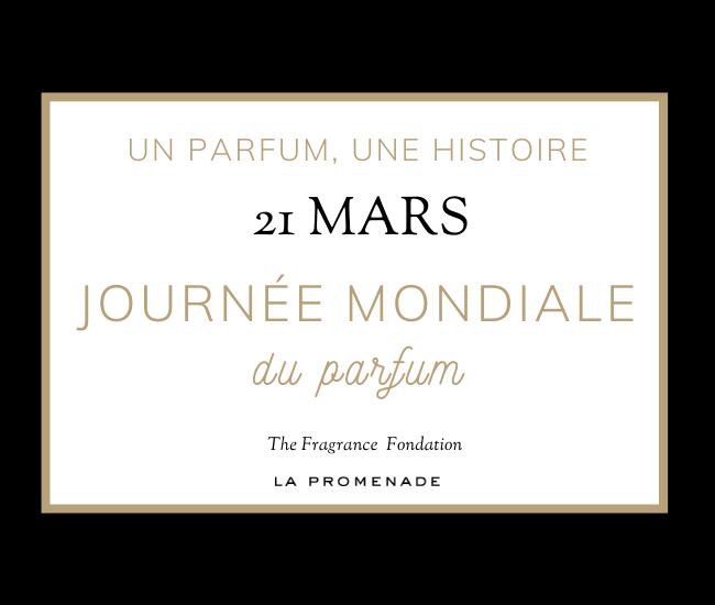 Journée Mondiale du Parfum 21 mars 21 La promenade Parfum